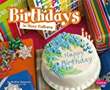 img - for Birthdays in Many Cultures (Life Around the World) book / textbook / text book