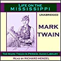 Life on the Mississippi Audiobook by Mark Twain Narrated by Richard Henzel