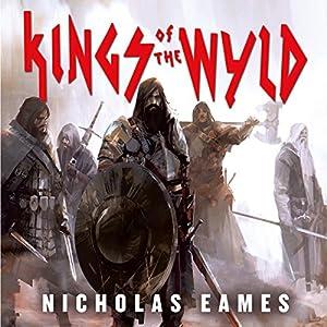 Kings of the Wyld: The Band, Book One Hörbuch von Nicholas Eames Gesprochen von: Jeff Harding