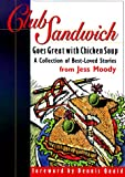 img - for Club Sandwich: Goes Great With Chicken Soup : A Collection of Best-Loved Stories book / textbook / text book