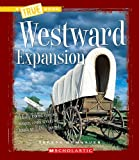 img - for Westward Expansion (True Books) book / textbook / text book