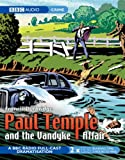 Francis Durbridge Paul Temple and the Vandyke Affair (BBC Audiobooks)