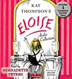 img - for The Eloise Audio Collection: Four Complete Eloise Tales: Eloise , Eloise in Paris, Eloise at Christmas Time and Eloise in Moscow book / textbook / text book