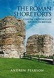 The Roman Shore Forts