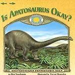 Is Apatosaurus Okay?   Ben Nussbaum