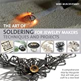 img - for The Art of Soldering for Jewelry Makers: Techniques and Projects book / textbook / text book