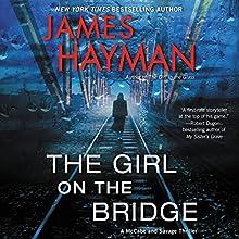 The Girl on the Bridge: A McCabe and Savage Thriller | Livre audio Auteur(s) : James Hayman Narrateur(s) : Stephen Mendel