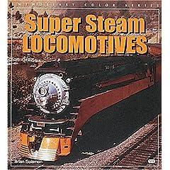 【クリックでお店のこの商品のページへ】Super Steam Locomotives (Enthusiast Color Series) [ペーパーバック]