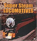 Super Steam Locomotives (Enthusiast Color)