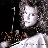 Fit as a Fiddleby Natalie Macmaster
