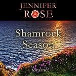 Shamrock Season: A Romance | Jennifer Rose