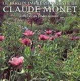 echange, troc Vivian Russell - Le Jardin impressionniste de Claude Monet