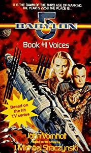 Voices: Babylon 5, BooK #1 by John Vornholt