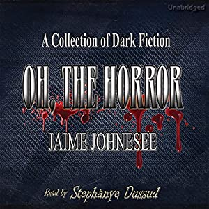 Oh, the Horror Audiobook