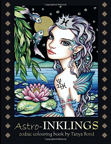 astro-inklings-zodiac-colouring-book-by-tanya-bond-coloring-book-for-adults-and-children-featuring-i