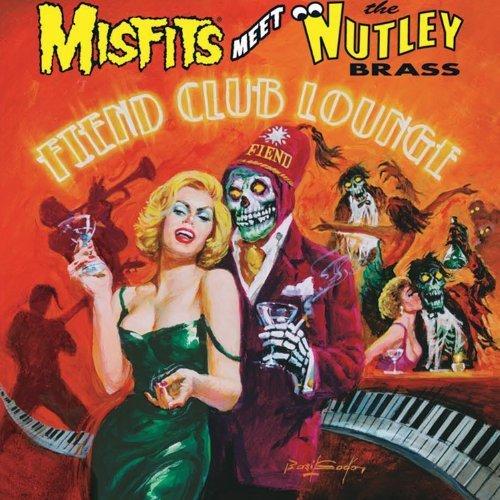 Fiend Club Lounge by Misfits Meet the Nutley Brass (2013-11-25)