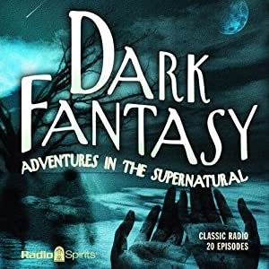 Dark Fantasy: Adventures in the Supernatural | [Alonzo Deen Cole]