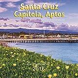 Santa Cruz, Capitola & Aptos Calendar 2016