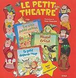 echange, troc Peter Stevenson - Le Petit Théâtre, Les Trois petits cochons ; Hänsel et Gretel ; Le petit chaperon rouge : Avec 10 marionnettes