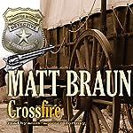 Crossfire   Matt Braun