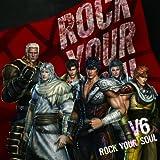 V6「ROCK YOUR SOUL」