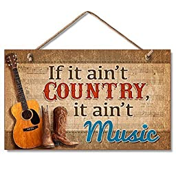 Highland 41-01654 If It Ain\'t Country... Wooden Wall Sign by Plaque