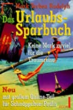img - for Das Urlaubs- Sparbuch book / textbook / text book