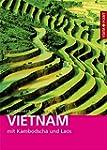 Vietnam: mit Kambodscha und Laos
