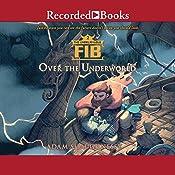 The Unbelievable FIB 2: Over the Underworld | Adam Shaughnessy
