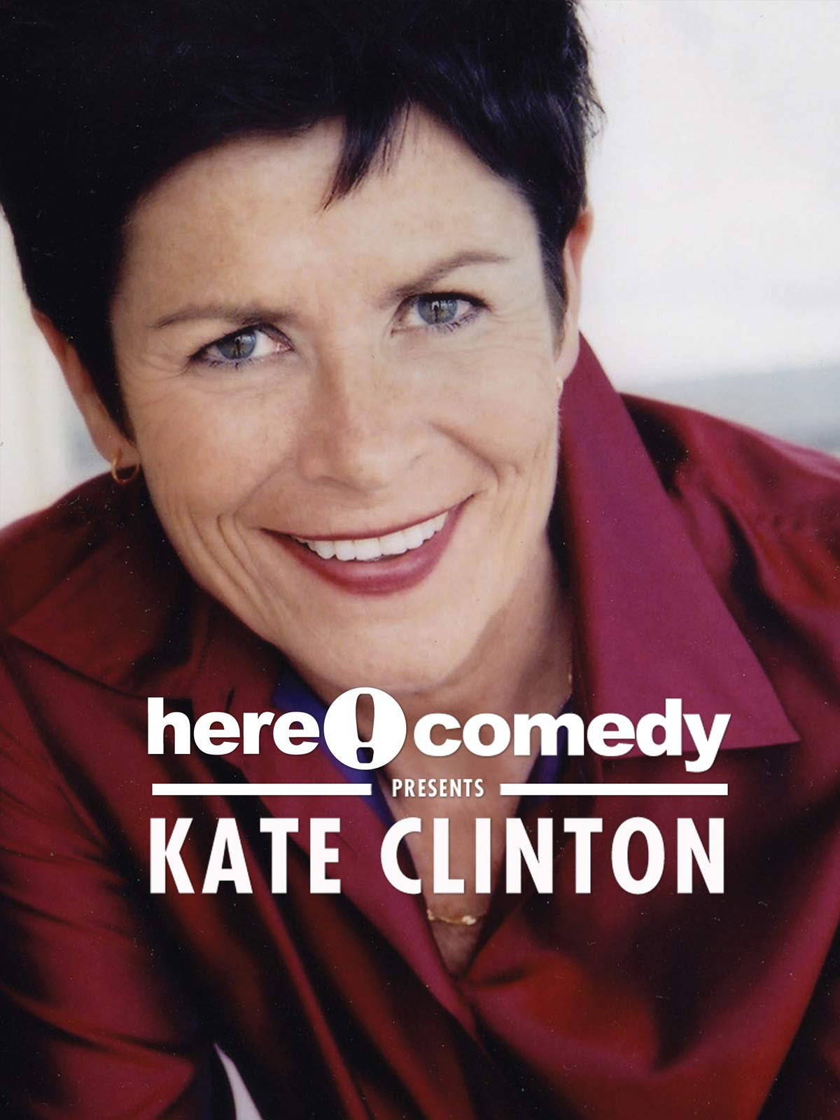 Here Comedy Presents Kate Clinton