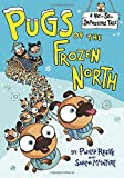 Pugs-of-the-Frozen-North-A-Not-So-Impossible-Tale