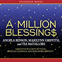 A Million Blessings Audiobook by Angela Benson, Marilynn Griffith, Tia McCollors Narrated by Karen Pittman, Hazelle Goodman, Beresford Bennett