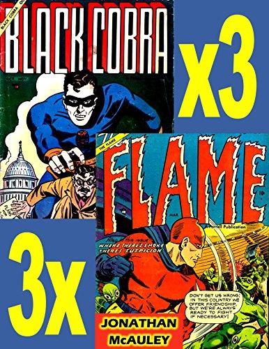 [BLACK COBRA and THE FLAME: RARE SUPERHERO COMIC BOOKS FROM THE 1940s (RARE SUPERHEROES)] (Batman Costume Vigilante)