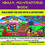 Ninja Adventure Book: Ninja Book for Kids: FART BOOK: Ninja Skateboard Farts: Perfect Ninja Books for Boys - Chapter Books for Kids Age 8-10 | Timmie Guzzmann
