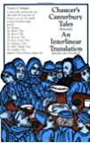 Chaucer's Canterbury Tales (Selected): An Interlinear Translation