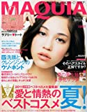 MAQUIA (マキア) 2011年 08月号 [雑誌]