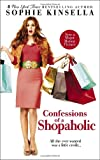 Confessions of a Shopaholic (Movie Tie-in Edition) (Random House Movie Tie-In Books) (0385342357) by Kinsella, Sophie