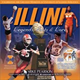 img - for Illini Legends, Lists & Lore: Greatest Moments of the University of Illinois Athletics book / textbook / text book