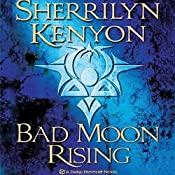 Bad Moon Rising: A Dark-Hunter Novel | Sherrilyn Kenyon