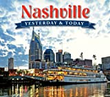 img - for Nashville: Yesterday & Today book / textbook / text book