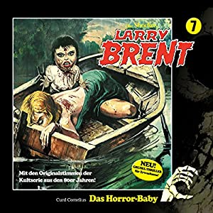 Das Horror-Baby (Larry-Brent-Hörbuch 7) Hörbuch