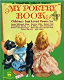 A Romper Room Book: MY POETRY BOOK Childrens Best Loved Poems selected by June Pierce, illustrated by Flora Smith (1954 A Wonder Book hardcover 6.5 x 8 inches, 20 pages Poems included are by Rachel Field, A. A. Milne, Lewis Carroll, Kate Greenaway and many others)