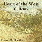 Heart of the West Hörbuch von O. Henry Gesprochen von: Rich Miller