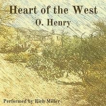 Heart of the West | Livre audio Auteur(s) : O. Henry Narrateur(s) : Rich Miller