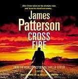 James Patterson Cross Fire: (Alex Cross 17)