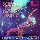 Science Fiction Dance Party: