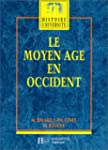 LE MOYEN AGE EN OCCIDENT. Edition 1997
