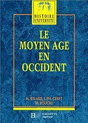 LE MOYEN AGE EN OCCIDENT. Edition 1997