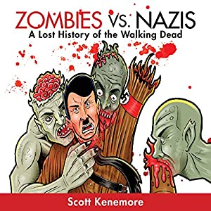 Zombies vs. Nazis Audiobook