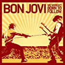 We Weren't Born To Follow (Int'l Maxi)